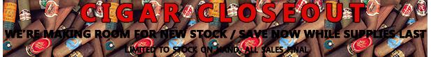 Cigar Closeouts