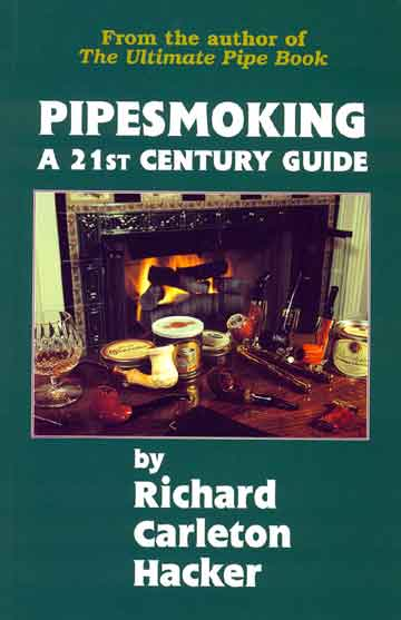 Pipe Smoking: A 21st Century Guide