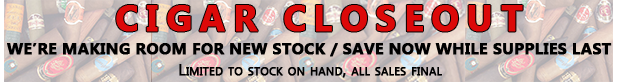 Cigar Closeout Sale