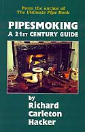 Pipe Smoking: A 21st Century Guide - Click for details